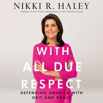 With All Due Respect by Nikki Haley audiobook