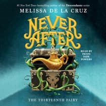 Never After by Melissa de la Cruz audiobook