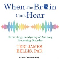 When the Brain Can't Hear by Teri James Bellis audiobook