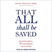 That All Shall Be Saved by David Bentley Hart audiobook