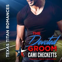 The Devoted Groom by Cami Checketts audiobook