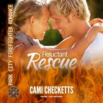 Reluctant Rescue by Cami Checketts audiobook