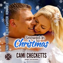 Snowed-In for Christmas by Cami Checketts audiobook