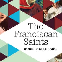 The Franciscan Saints by Robert Ellsberg audiobook