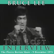 The Lost Interview by Bruce Lee audiobook