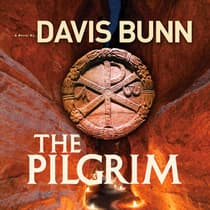 The Pilgrim by Davis Bunn audiobook