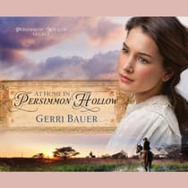 At Home in Persimmon Hollow by Gerri Bauer audiobook