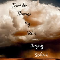 Thunder Through My Veins by Gregory Scofield audiobook