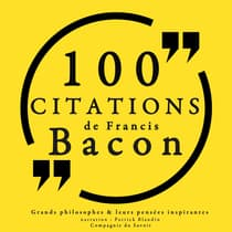 100 citations de Francis Bacon by Collection 100 citations audiobook