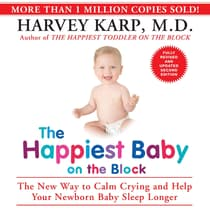 The Happiest Baby on the Block by Harvey Karp audiobook
