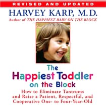 The Happiest Toddler on the Block:  by Harvey Karp audiobook