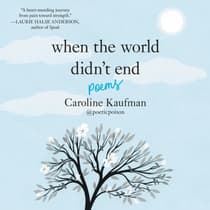 When the World Didn't End: Poems by Caroline Kaufman audiobook