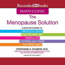 The Mayo Clinic Menopause Solution by Stephanie S. Faubion audiobook