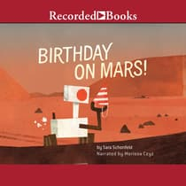 Birthday on Mars! by Sara Schonfeld audiobook