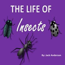 The Life of Insects by Jack Anderson   audiobook