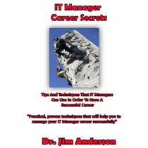 IT Manager Career Secrets by Jim Anderson audiobook