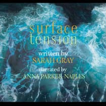 Surface Tension by Sarah Gray audiobook