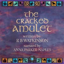 The Cracked Amulet by R B Watkinson audiobook