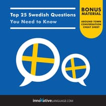 Top 25 Swedish Questions You Need to Know by Innovative Language Learning audiobook