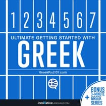 Learn Greek - Ultimate Getting Started with Greek by Innovative Language Learning audiobook