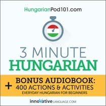 3-Minute Hungarian by Innovative Language Learning audiobook