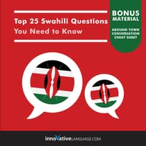 Top 25 Swahili Questions You Need to Know by Innovative Language Learning audiobook
