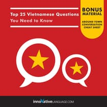 Top 25 Vietnamese Questions You Need to Know by Innovative Language Learning audiobook