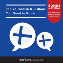 Top 25 Finnish Questions You Need to Know by Innovative Language Learning audiobook