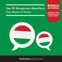 Top 25 Hungarian Questions You Need to Know by Innovative Language Learning audiobook