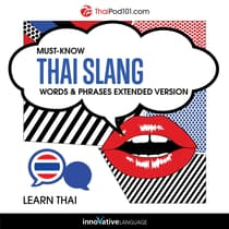 Must-Know Thai Slang Words & Phrases by Innovative Language Learning audiobook