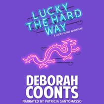 Lucky the Hard Way by Deborah Coonts audiobook