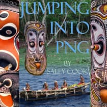 Jumping Into PNG by Sally Cook audiobook