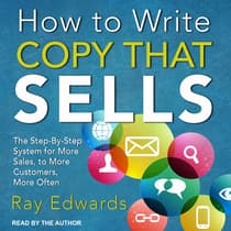 How to Write Copy That Sells by Ray Edwards audiobook