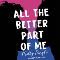 All the Better Part of Me by Molly Ringle audiobook