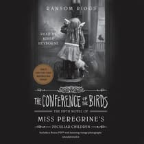 The Conference of the Birds by Ransom Riggs audiobook