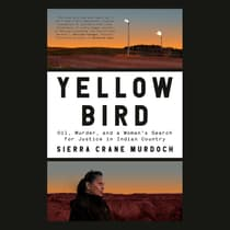 Yellow Bird by Sierra Crane Murdoch audiobook