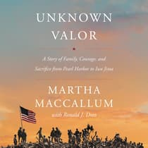 Unknown Valor by Martha MacCallum audiobook