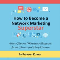 How to Become a Network Marketing Superstar by Praveen Kumar audiobook