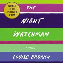 The Night Watchman by Louise Erdrich audiobook