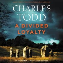 A Divided Loyalty by Charles Todd audiobook