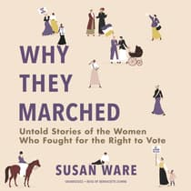 Why They Marched by Susan Ware audiobook