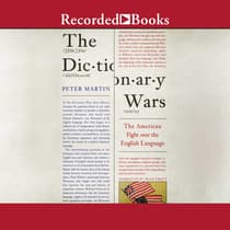 The Dictionary Wars by Peter Martin audiobook
