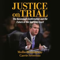 Justice on Trial by Carrie Severino audiobook