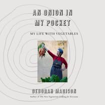 An Onion in My Pocket by Deborah Madison audiobook