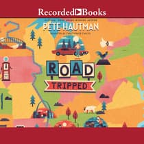 Road Tripped by Pete Hautman audiobook