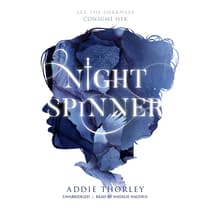 Night Spinner by Addie Thorley audiobook