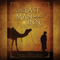 The Last Man at the Inn by R. William Bennett audiobook