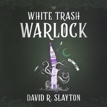 White Trash Warlock by David R. Slayton audiobook