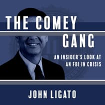 The Comey Gang by John Ligato audiobook