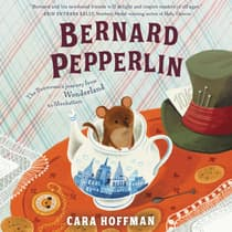Bernard Pepperlin by Cara Hoffman audiobook